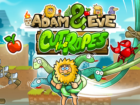 Adam and Eve: Cut The Ropes