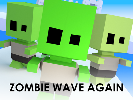 Zombie Wave Again