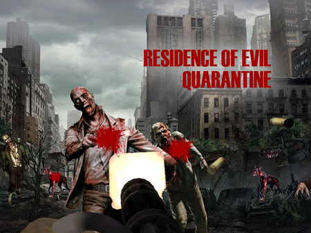 Residence of Evil Quarantine
